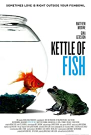 Kettle of Fish(2006) Poster - Movie Forum, Cast, Reviews
