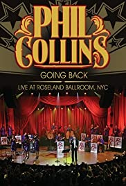 Phil Collins: Going Back - Live at Roseland Ballroom NYC Poster