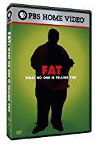 Image of Fat: What No One Is Telling You
