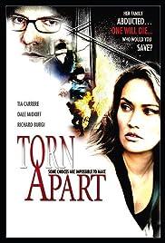 Torn Apart(2004) Poster - Movie Forum, Cast, Reviews