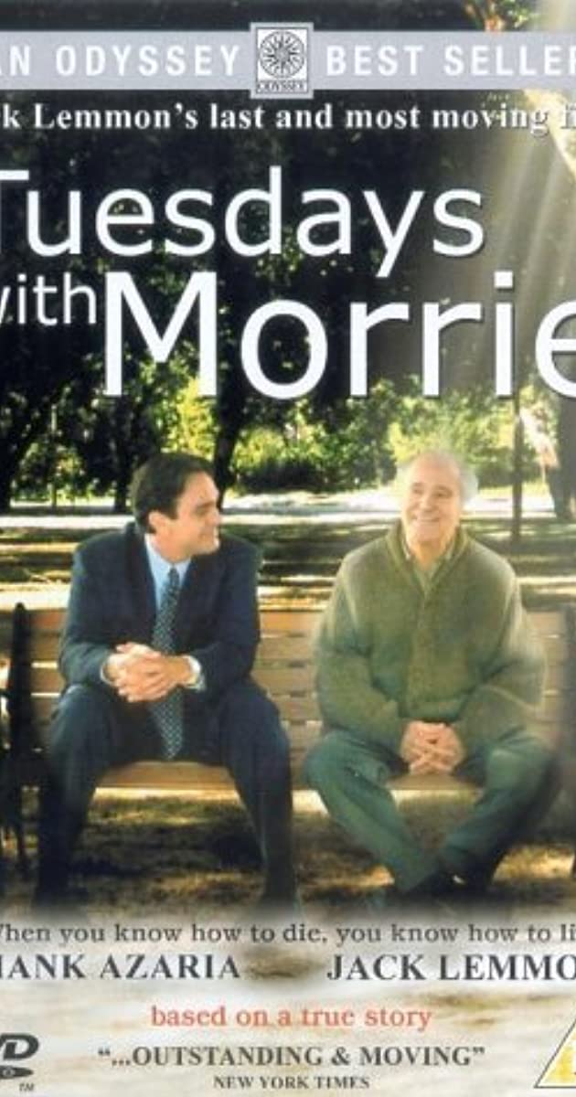 tuesday with morie Following tuesdays with morrie quotes have been taken from memoir of mitch albom he was an american writer later, the book was recreated as a tv movie.