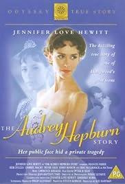 The Audrey Hepburn Story(2000) Poster - Movie Forum, Cast, Reviews