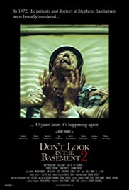 Don't Look in the Basement 2 (2015) Poster - Movie Forum, Cast, Reviews