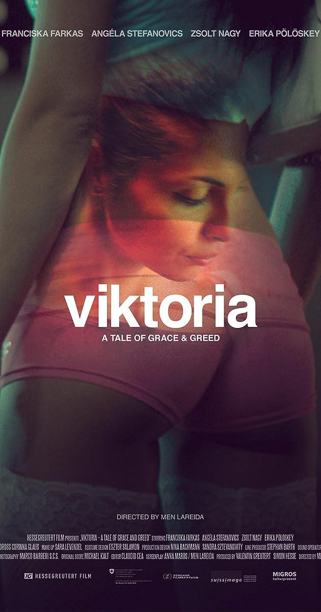 Viktoria A Tale Of Grace And Greed 2014 - Imdb-3523