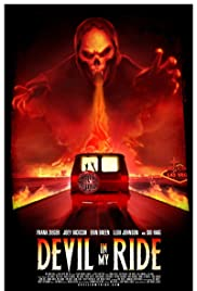 Devil in My Ride(2013) Poster - Movie Forum, Cast, Reviews