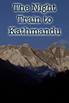 Image of The Night Train to Kathmandu