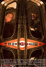 Troublesome Poster