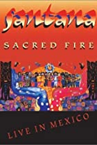 Image of Santana: Sacred Fire Live in Mexico
