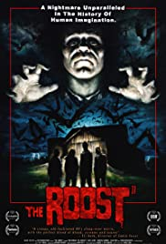 The Roost (2005) Poster - Movie Forum, Cast, Reviews