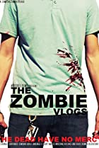 Image of The Zombie Vlogs