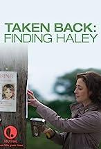 Primary image for Taken Back: Finding Haley