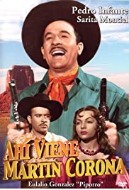 Ahí viene Martín Corona Poster