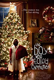 The Boy Who Stole'd Christmas Poster