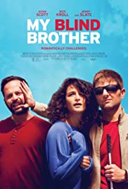My Blind Brother (2016) Poster - Movie Forum, Cast, Reviews