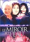 """""""Le miroir de l'eau"""""""