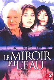 Le miroir de l'eau Poster