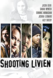 Shooting Livien (2005) Poster - Movie Forum, Cast, Reviews