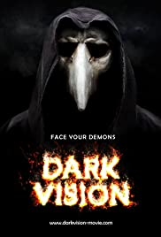 Dark Vision (2015) Poster - Movie Forum, Cast, Reviews