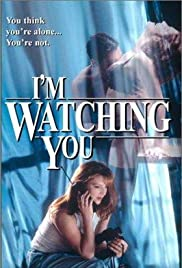 I'm Watching You (1997) Poster - Movie Forum, Cast, Reviews