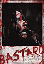 Bastard (2015) Poster - Movie Forum, Cast, Reviews