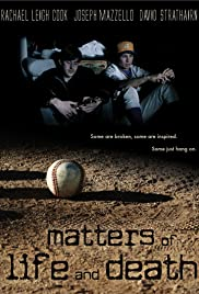 Matters of Life and Death (2007) Poster - Movie Forum, Cast, Reviews