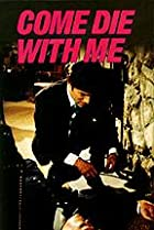 Image of Come Die with Me: A Mickey Spillane's Mike Hammer Mystery