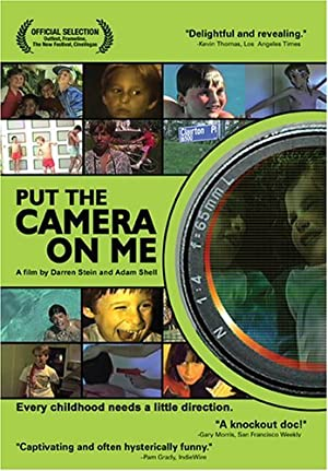 Put the Camera on Me 2003 4