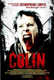 Colin(2008) Poster - Movie Forum, Cast, Reviews
