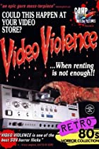 Image of Video Violence