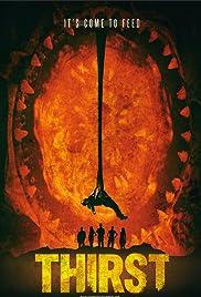 Thirst(2015) Poster - Movie Forum, Cast, Reviews