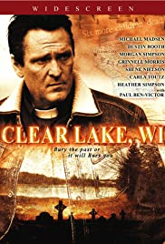 Clear Lake, WI (2009) Poster - Movie Forum, Cast, Reviews