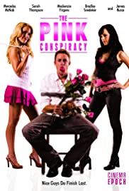 The Pink Conspiracy (2007) Poster - Movie Forum, Cast, Reviews