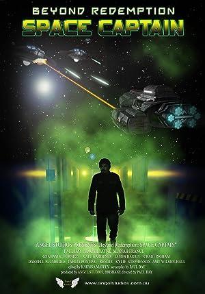 Beyond Redemption: Space Captain (2014)