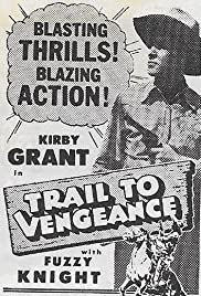 Trail to Vengeance Poster