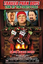 Image of Trailer Park Boys: Live at the North Pole
