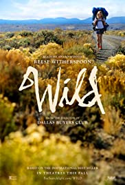 Wild (2014) Poster - Movie Forum, Cast, Reviews