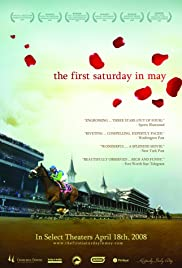 The First Saturday in May (2007) Poster - Movie Forum, Cast, Reviews