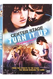 Center Stage: Turn It Up (2008) Poster - Movie Forum, Cast, Reviews