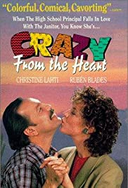 Crazy from the Heart (1991) Poster - Movie Forum, Cast, Reviews