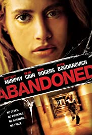 Abandoned (2010) Poster - Movie Forum, Cast, Reviews