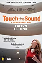 Image of Touch the Sound: A Sound Journey with Evelyn Glennie