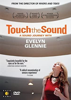 Touch the Sound: A Sound Journey with Evelyn Glennie (2004)