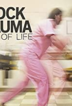 Shock Trauma: Edge of Life