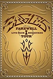 Eagles: The Farewell 1 Tour - Live from Melbourne Poster