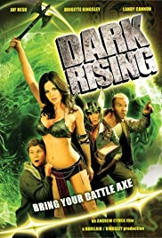 Dark Rising: Bring Your Battle Axe Poster