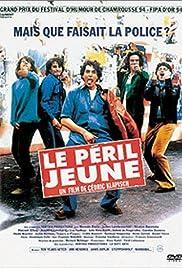 Le péril jeune(1994) Poster - Movie Forum, Cast, Reviews