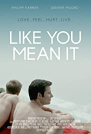 Like You Mean It (2015) Poster - Movie Forum, Cast, Reviews