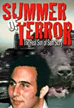 Summer of Terror: The Real Son of Sam Story
