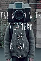 Primary image for The Boy with a Camera for a Face