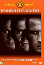 Image of Manchester United: Beyond the Promised Land